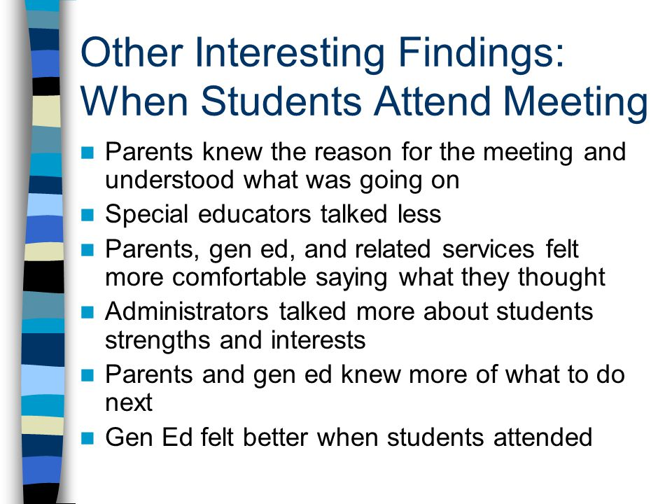 Other Interesting Findings: When Students Attend Meeting