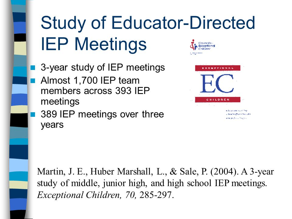 Study of Educator-Directed IEP Meetings