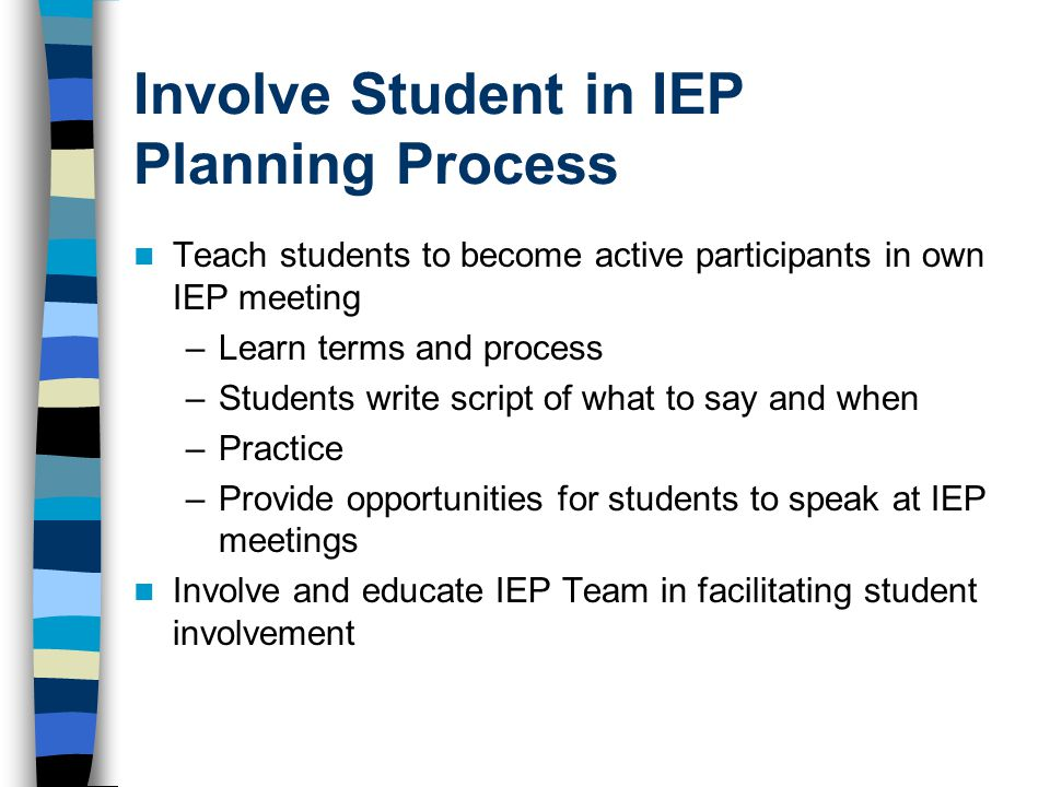 Involve Student in IEP Planning Process