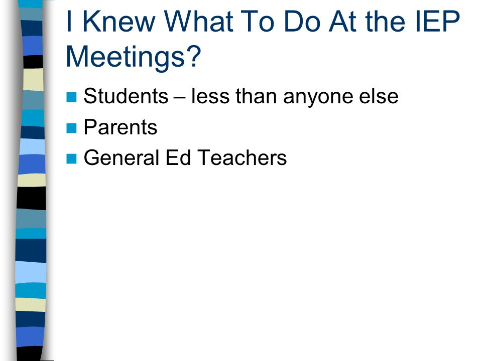 I Knew What To Do At the IEP Meetings