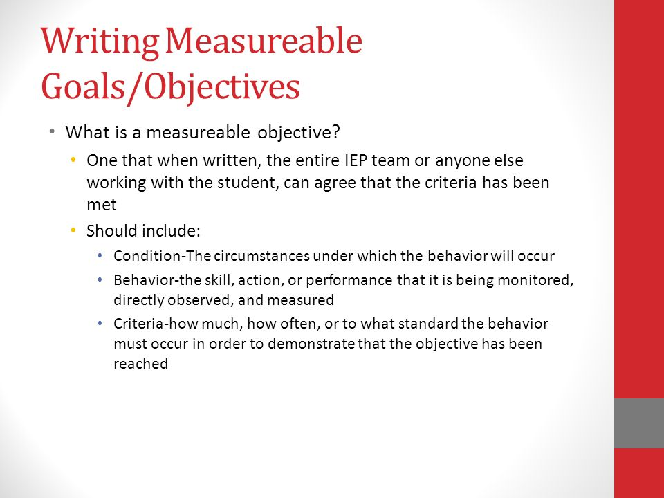 Writing Measureable Goals/Objectives