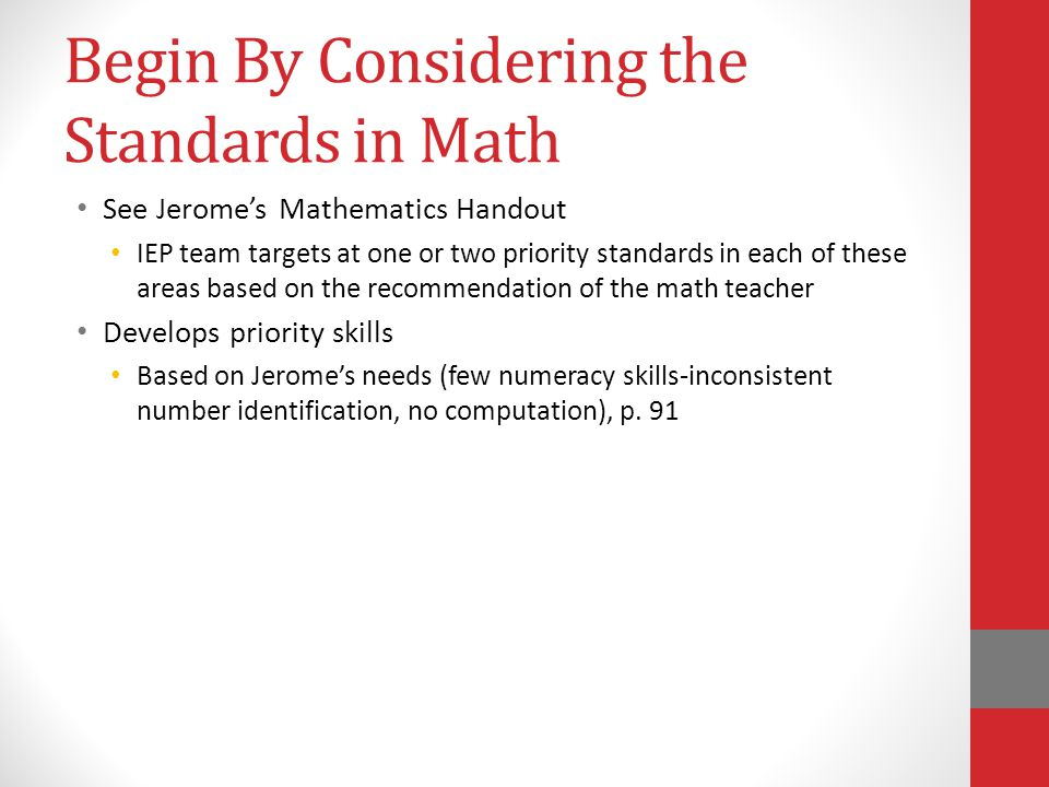 Begin By Considering the Standards in Math