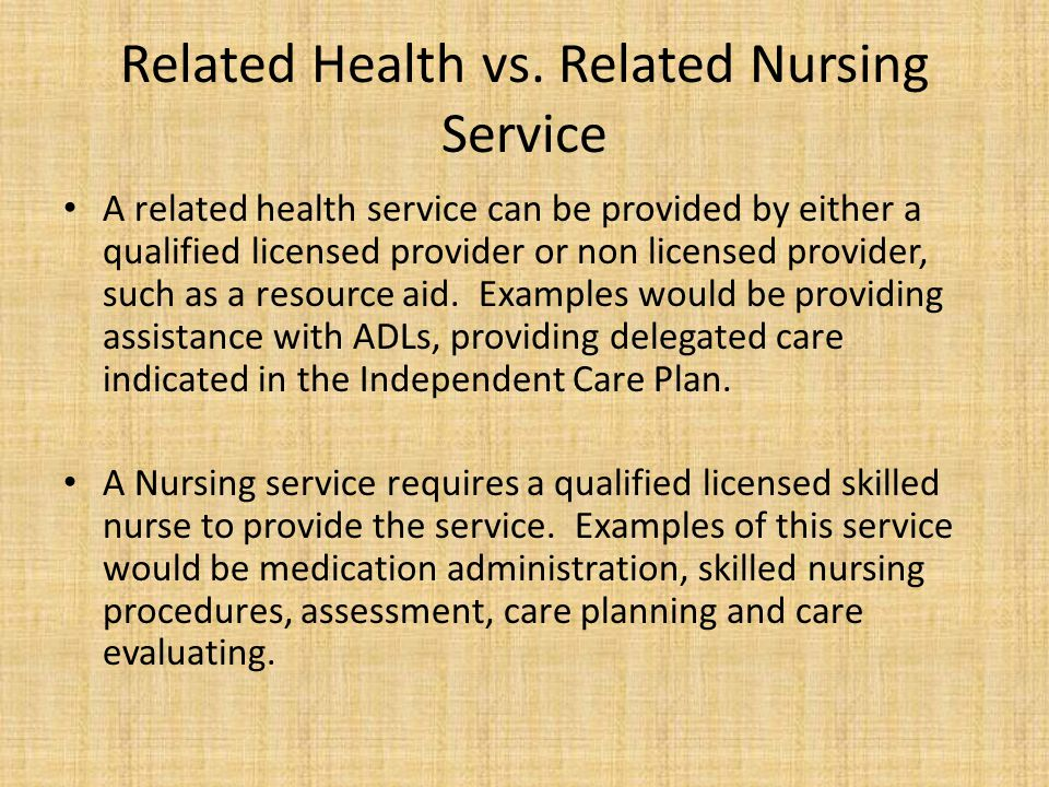 Related Health vs. Related Nursing Service