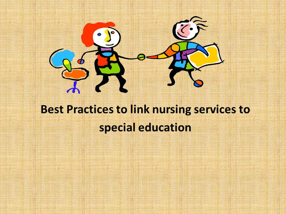 Best Practices to link nursing services to special education