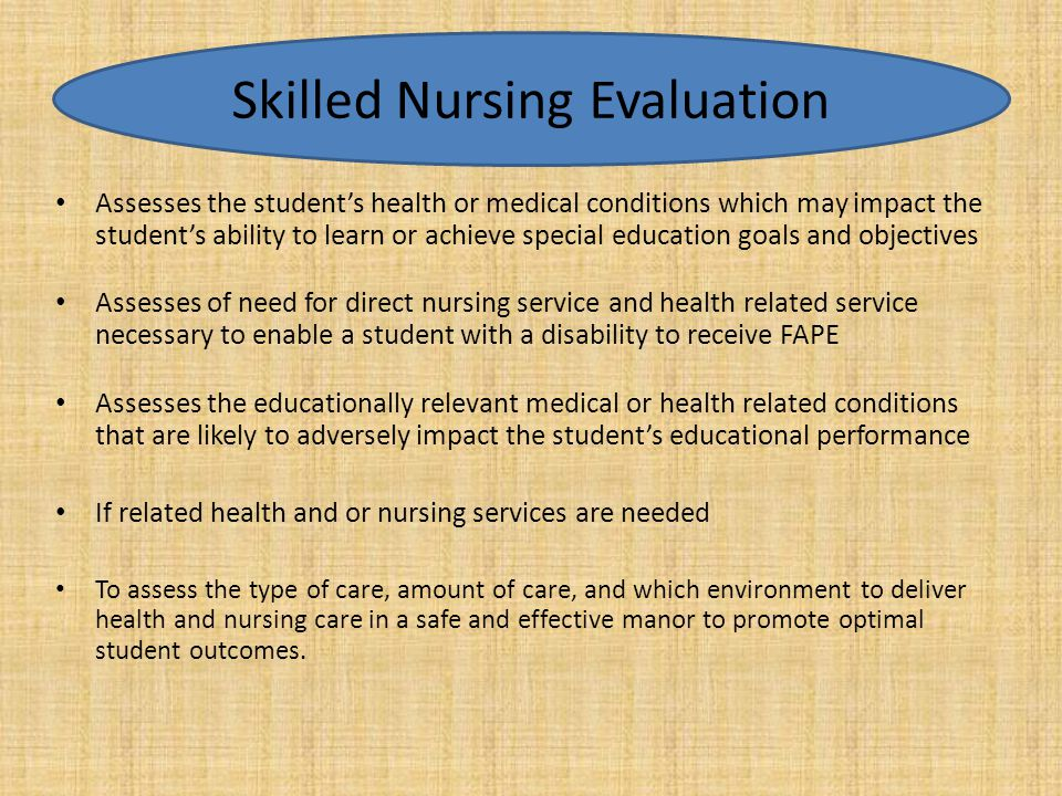 Skilled Nursing Evaluation