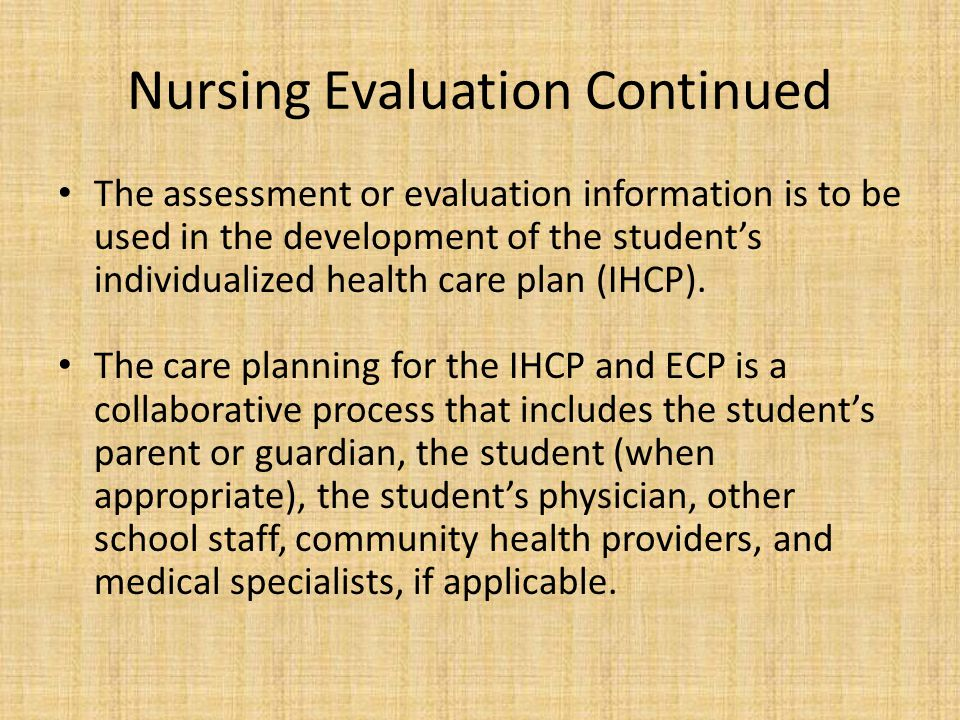 Nursing Evaluation Continued