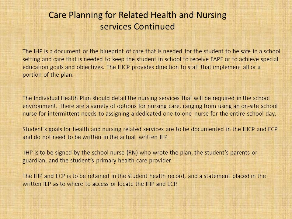 Care Planning for Related Health and Nursing services Continued