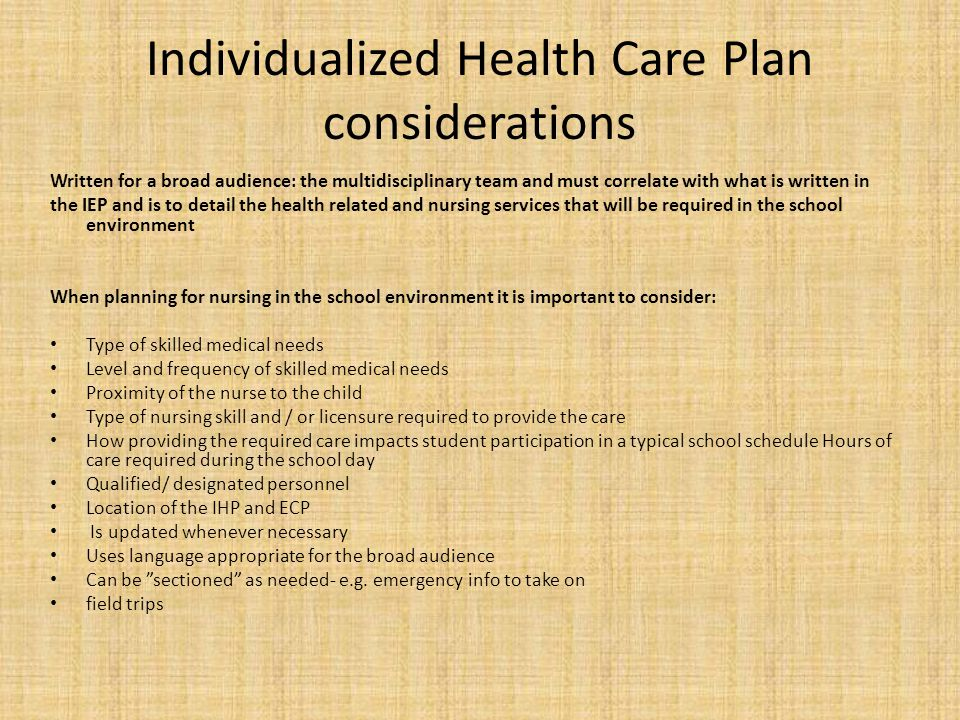 Individualized Health Care Plan considerations