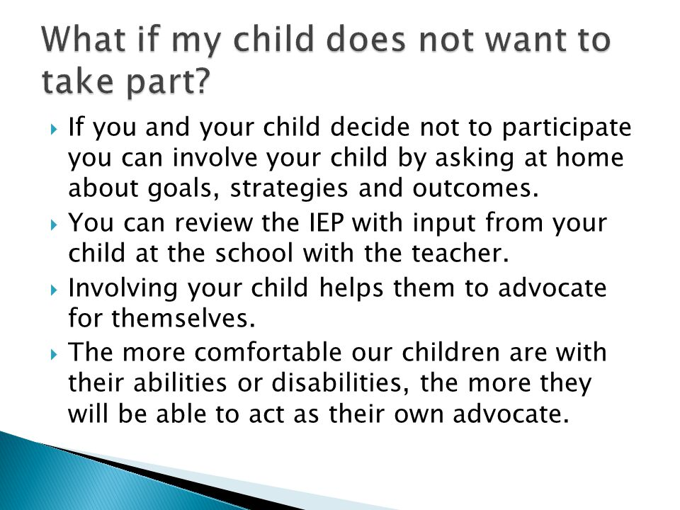 What if my child does not want to take part