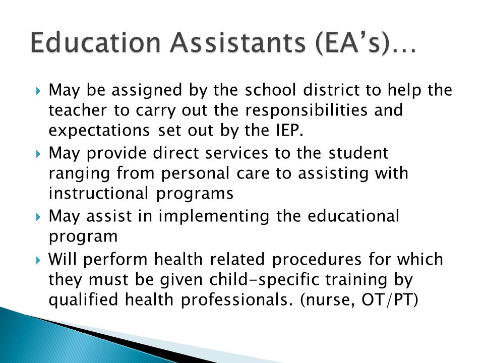 Education Assistants (EA's)…