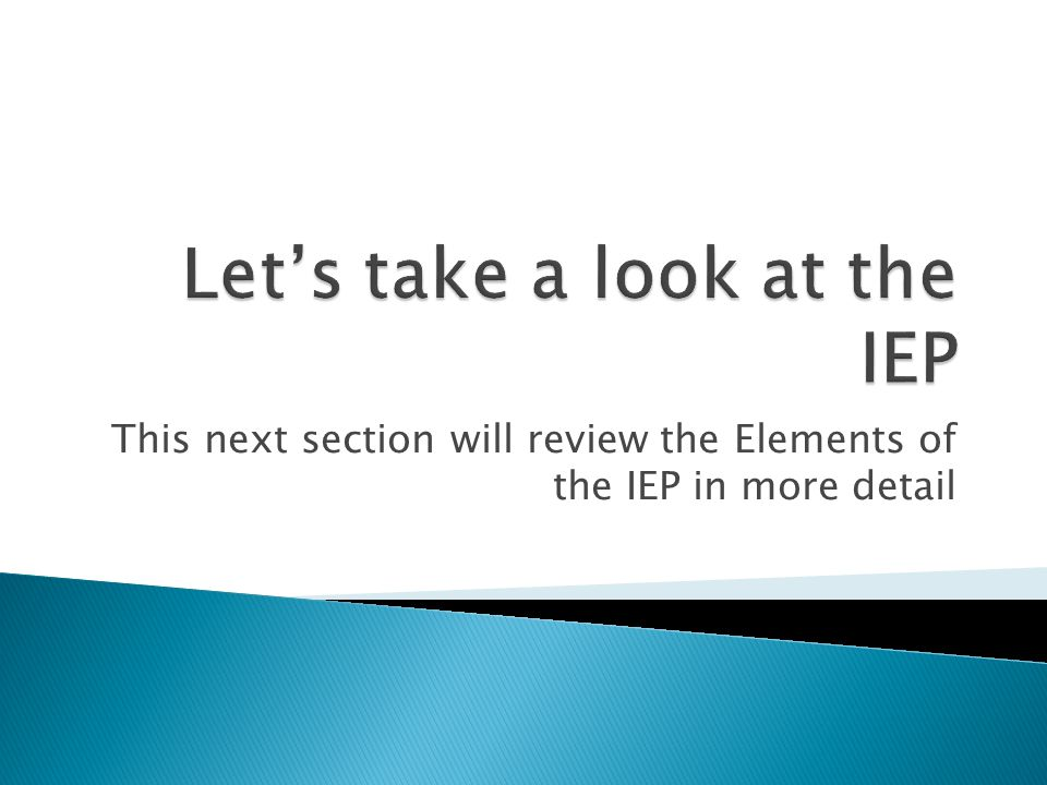 Let's take a look at the IEP