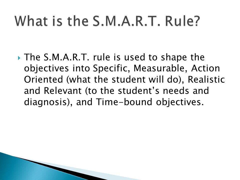 What is the S.M.A.R.T. Rule