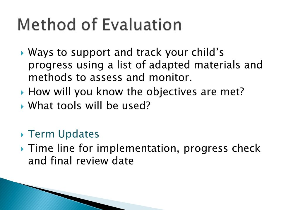 Method of Evaluation Ways to support and track your child's progress using a list of adapted materials and methods to assess and monitor.