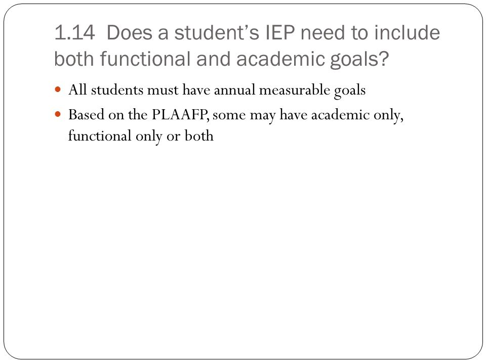 1.14 Does a student's IEP need to include both functional and academic goals