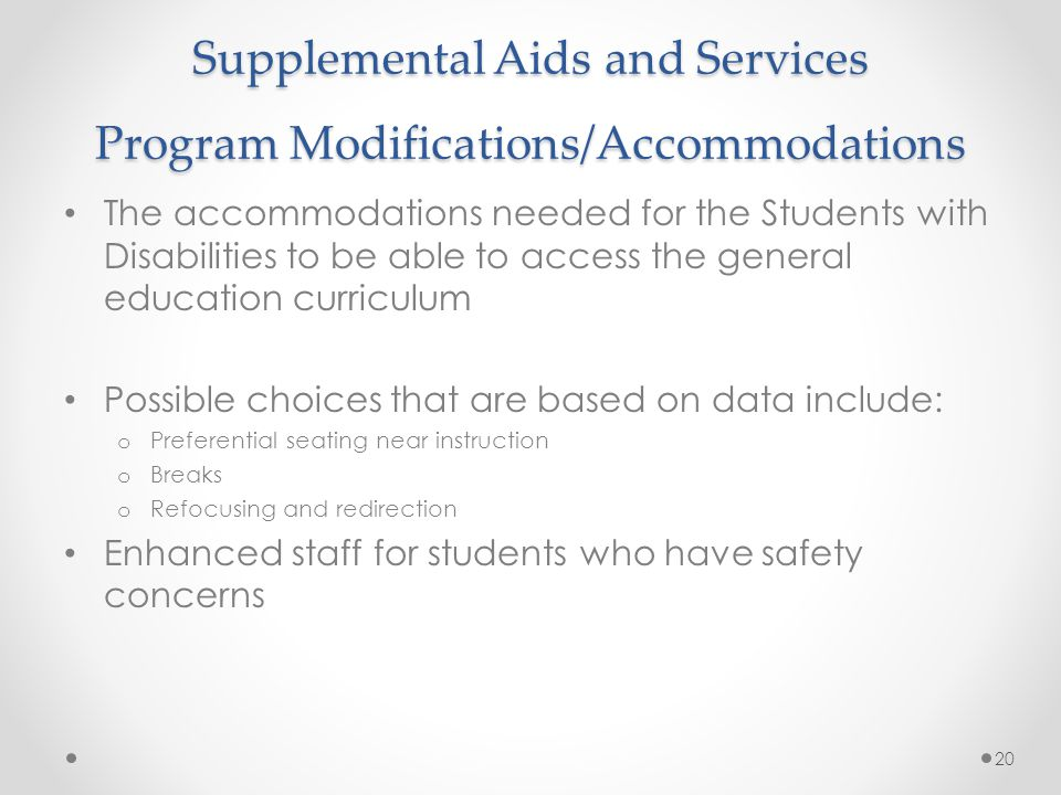 Supplemental Aids and Services Program Modifications/Accommodations
