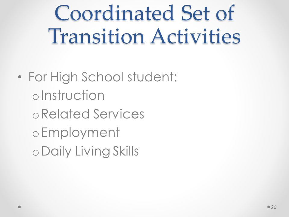 Coordinated Set of Transition Activities