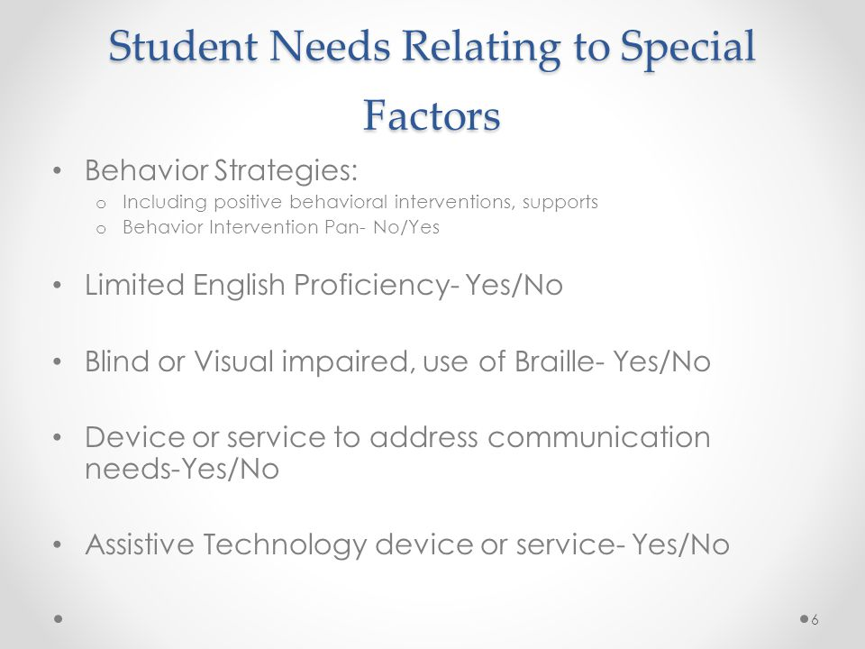 Student Needs Relating to Special Factors