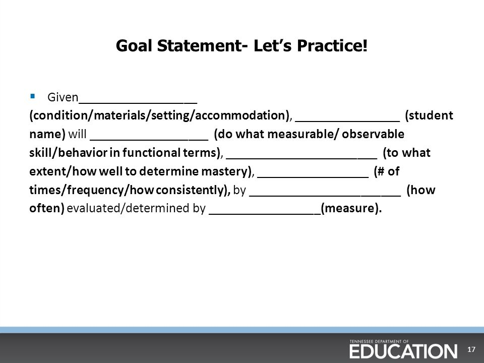 Goal Statement- Let's Practice!