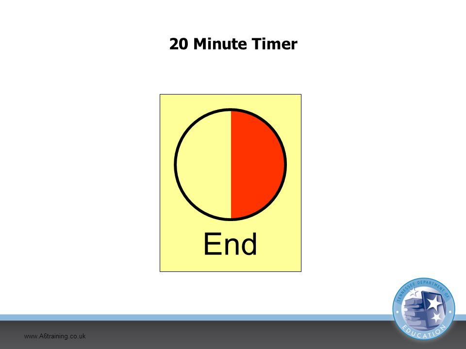 20 Minute Timer End www.A6training.co.uk