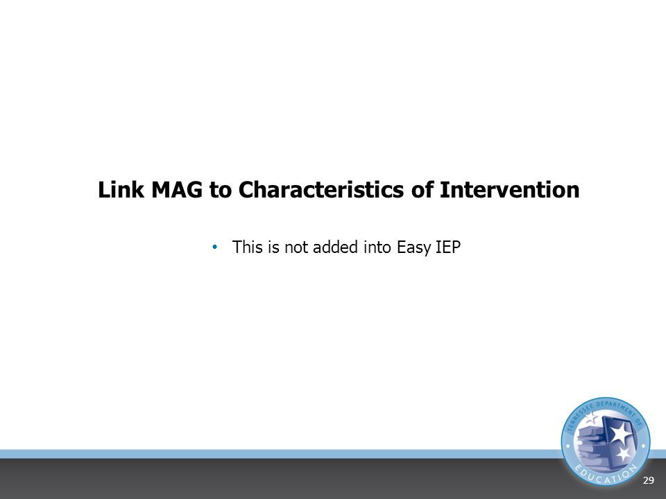 Link MAG to Characteristics of Intervention