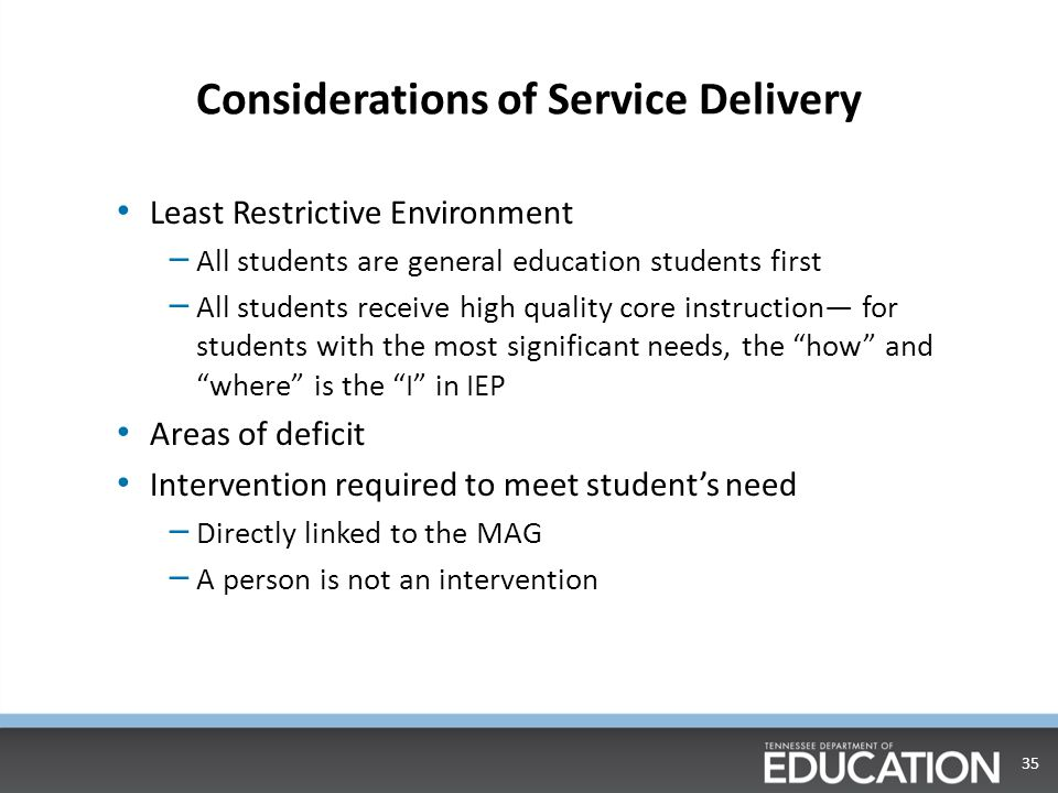 Considerations of Service Delivery