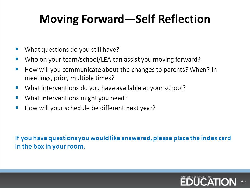 Moving Forward—Self Reflection