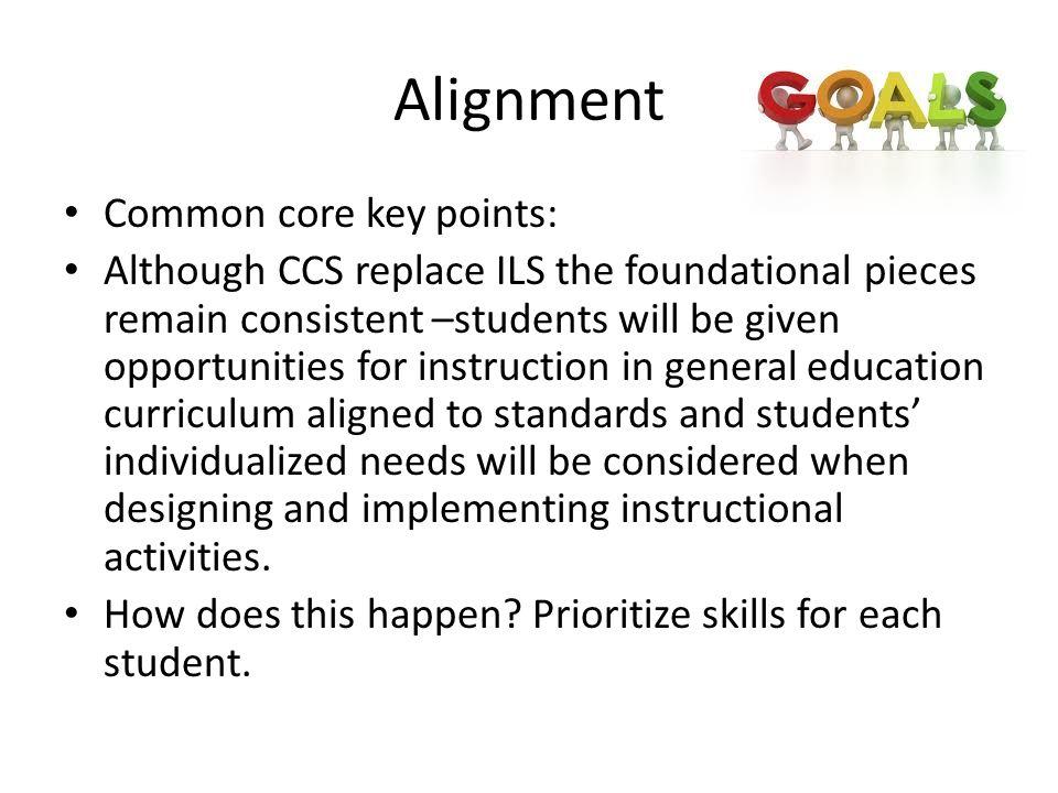 Alignment Common core key points: