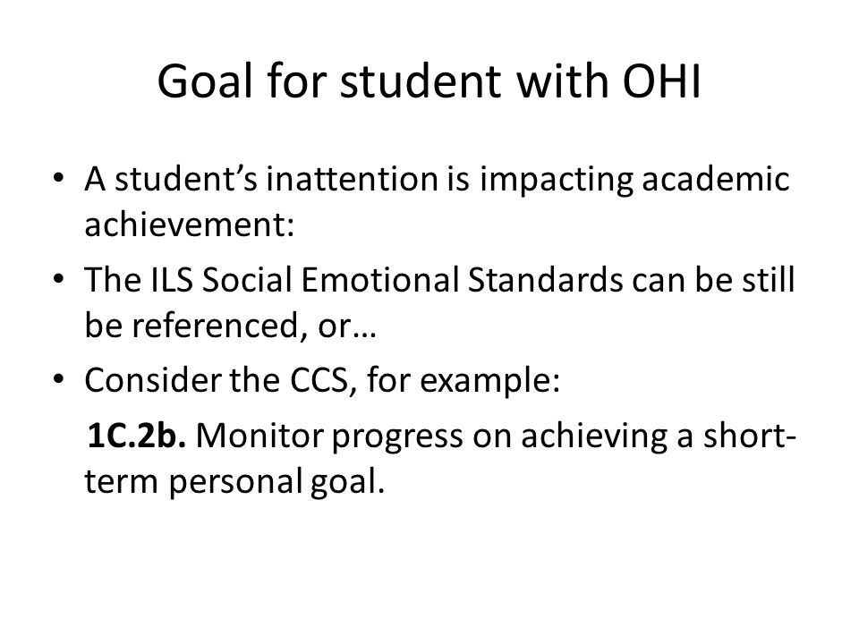Goal for student with OHI