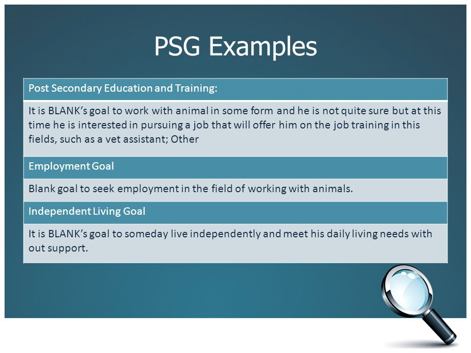 PSG Examples Post Secondary Education and Training: