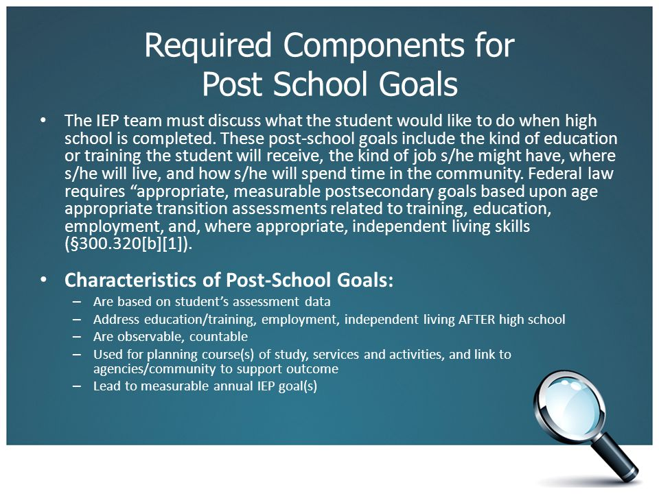 Required Components for Post School Goals