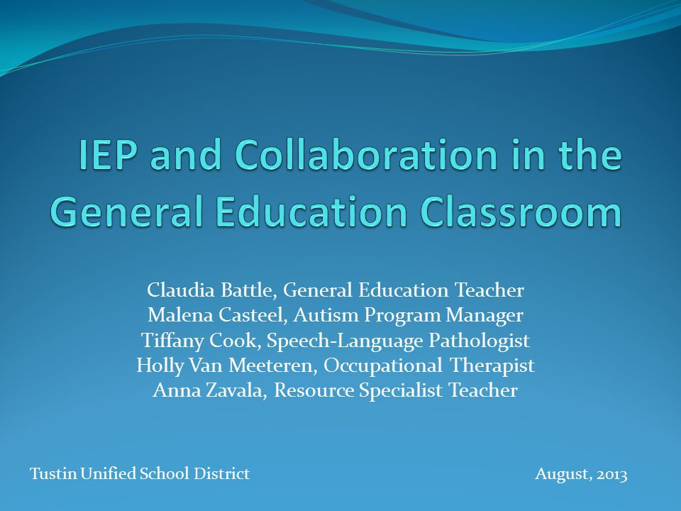 IEP and Collaboration in the General Education Classroom