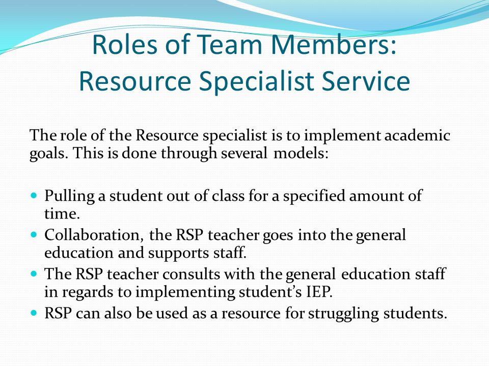 Roles of Team Members: Resource Specialist Service