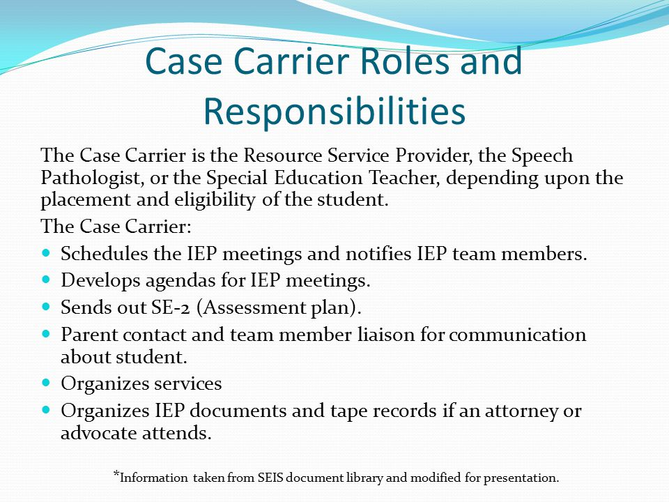 Case Carrier Roles and Responsibilities