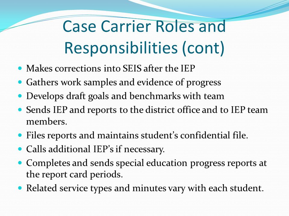Case Carrier Roles and Responsibilities (cont)