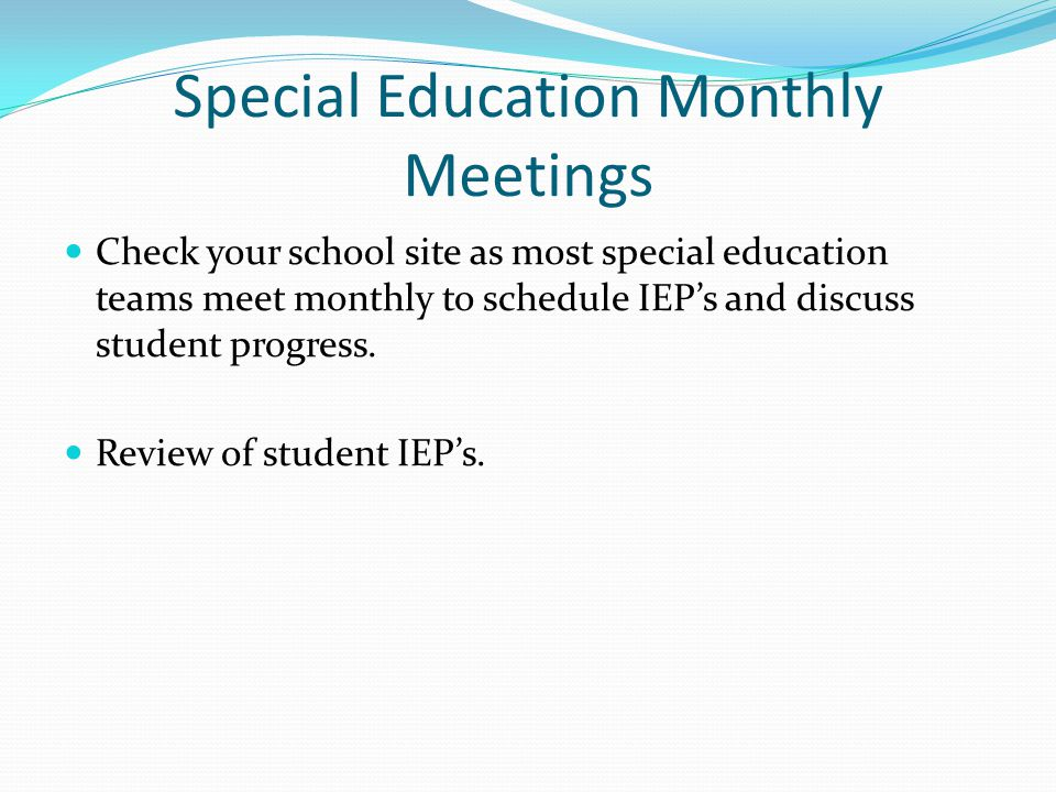 Special Education Monthly Meetings