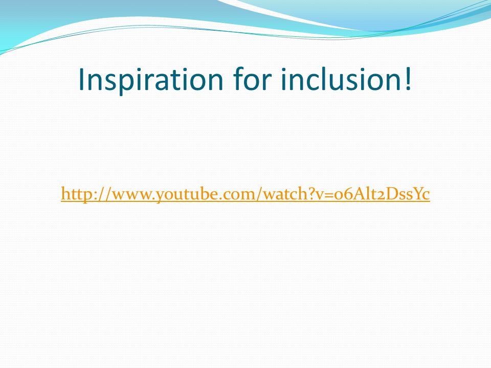 Inspiration for inclusion!