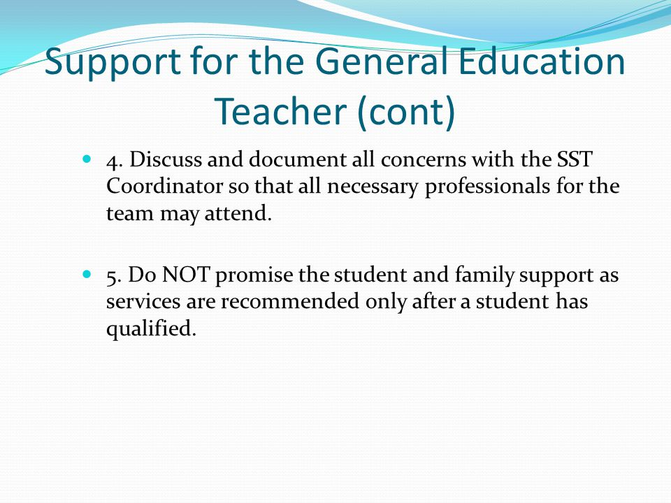 Support for the General Education Teacher (cont)