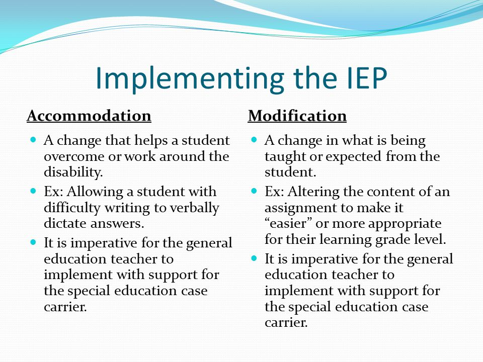 Implementing the IEP Accommodation Modification