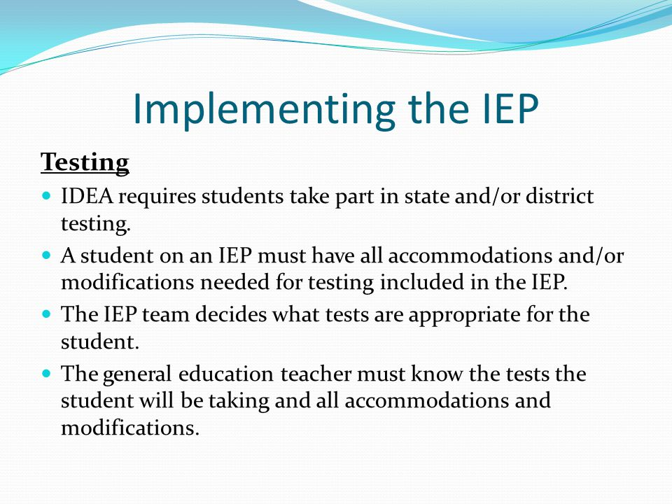 Implementing the IEP Testing
