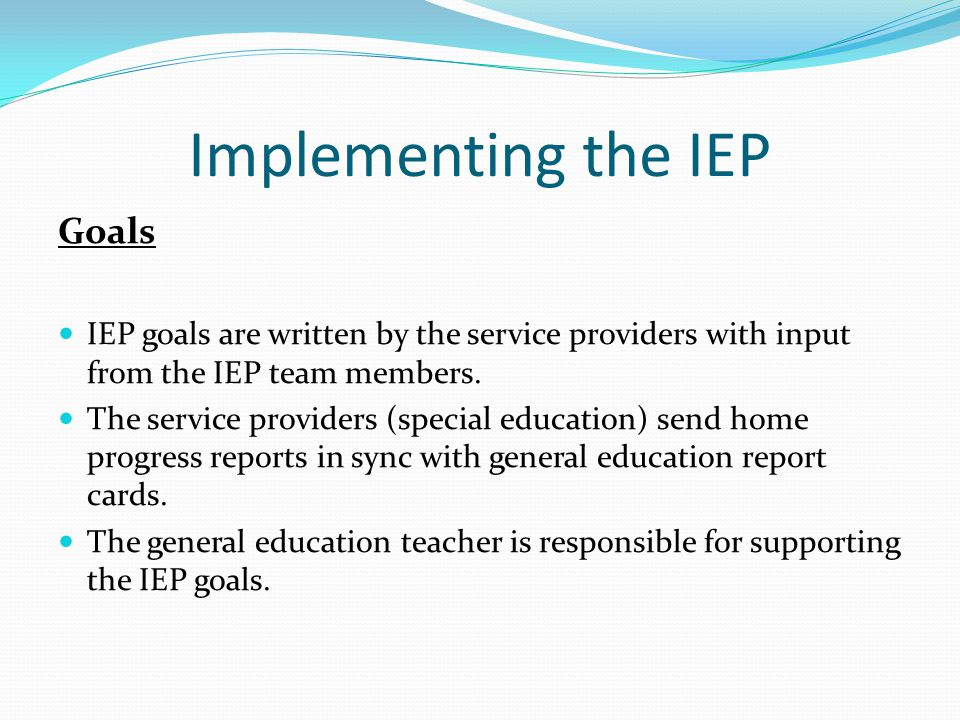 Implementing the IEP Goals