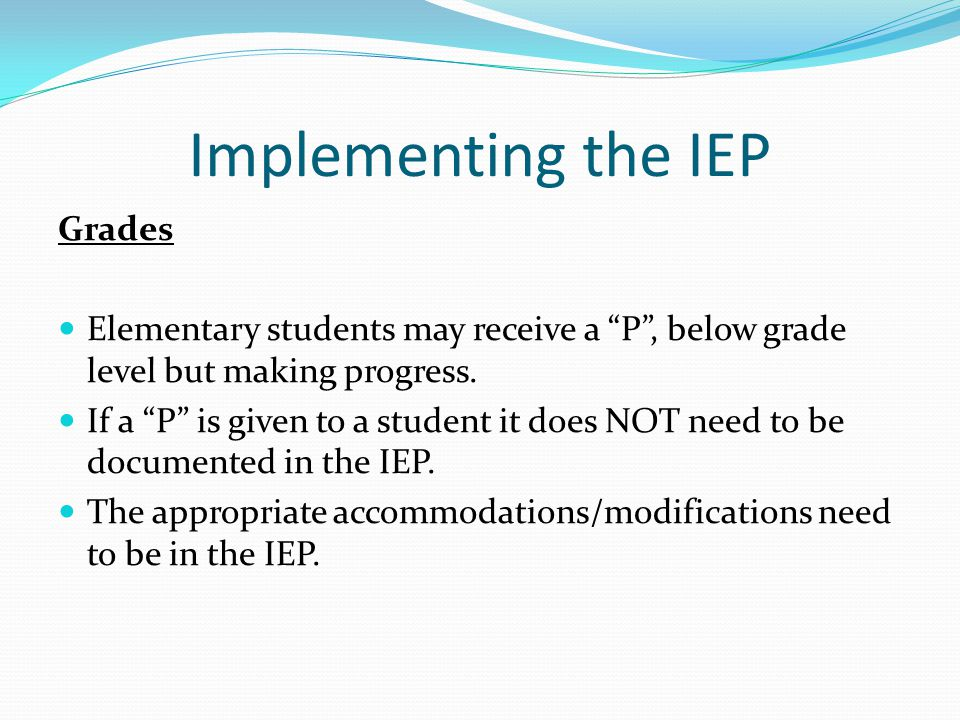 Implementing the IEP Grades