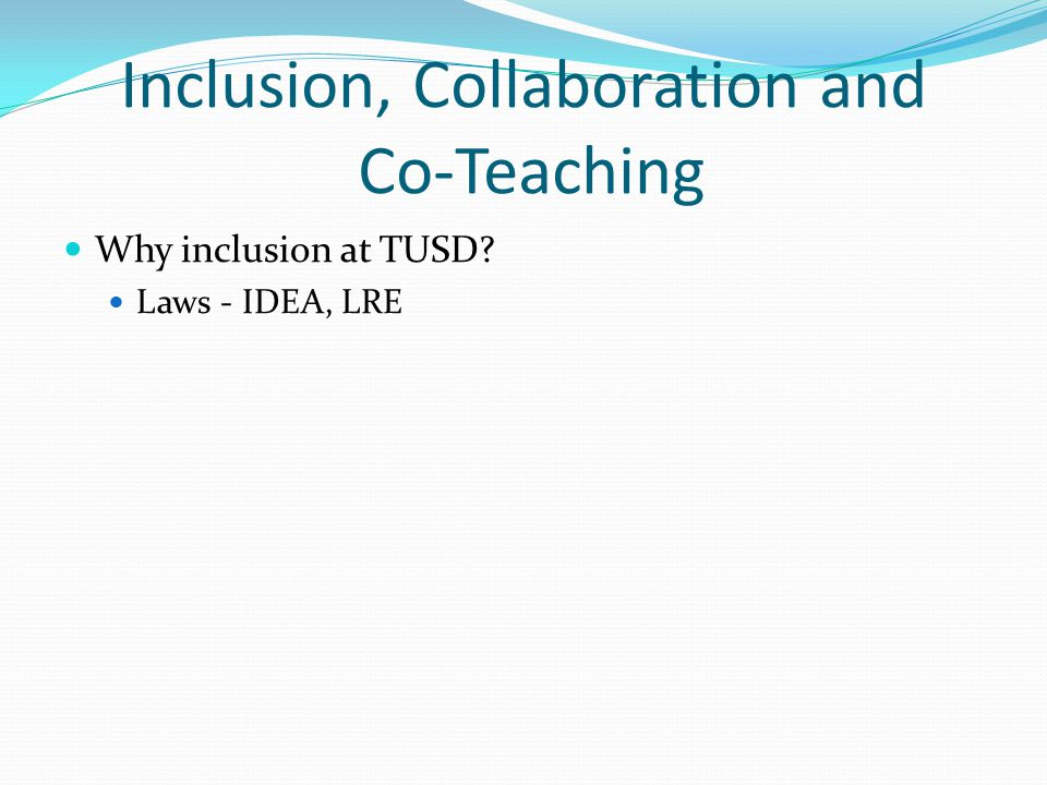 Inclusion, Collaboration and Co-Teaching