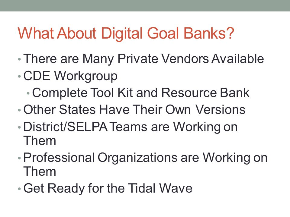 What About Digital Goal Banks