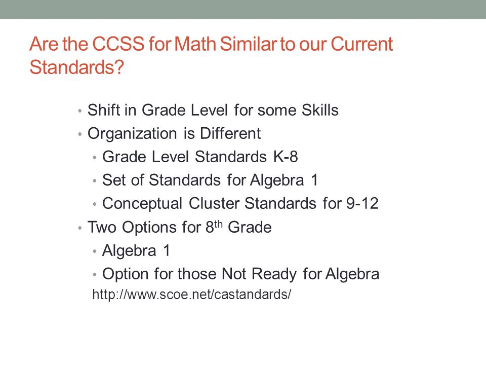 Are the CCSS for Math Similar to our Current Standards
