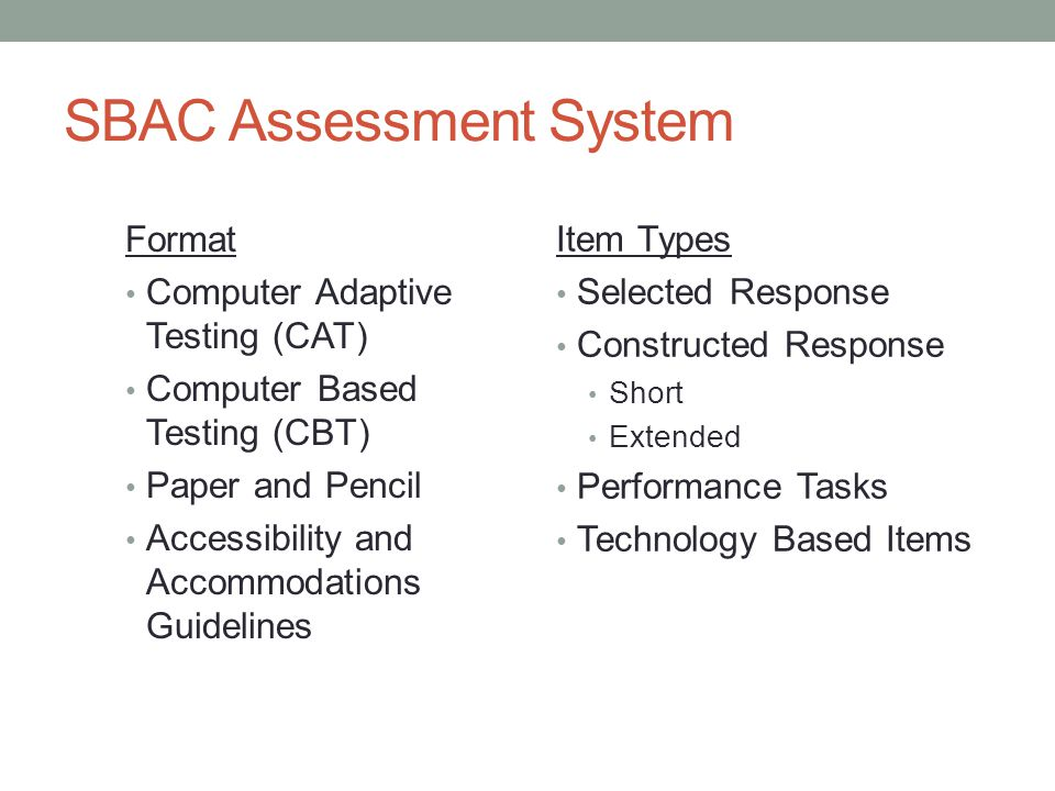 SBAC Assessment System