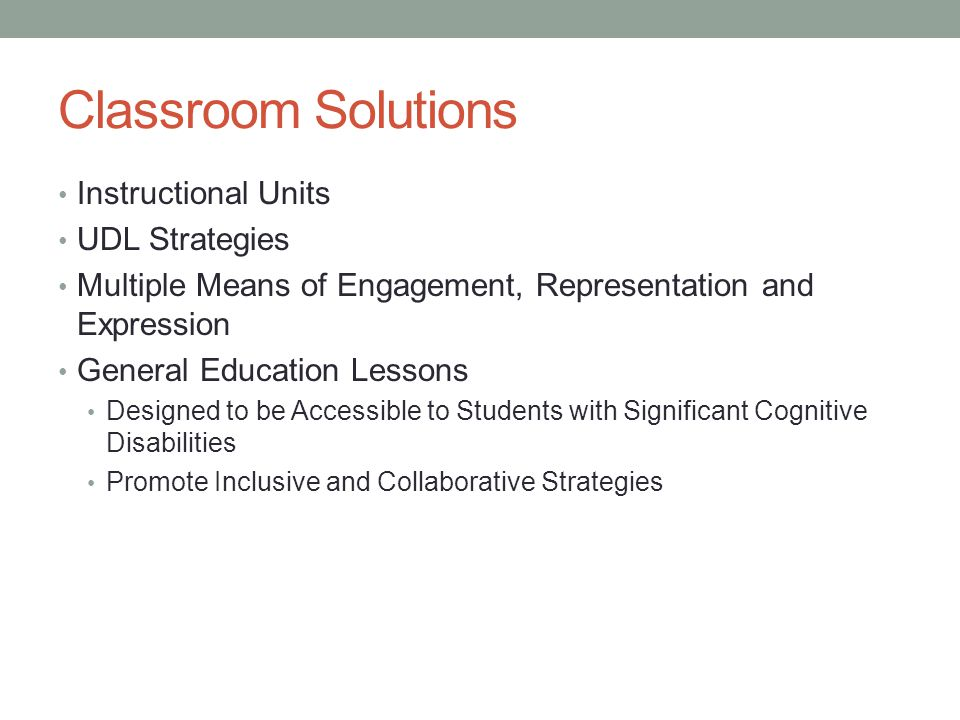 Classroom Solutions Instructional Units UDL Strategies