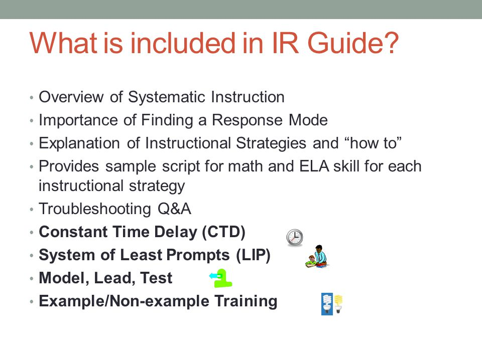 What is included in IR Guide