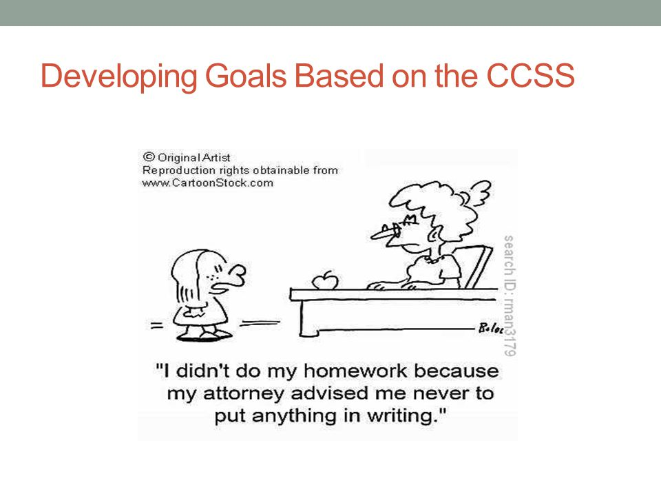 Developing Goals Based on the CCSS