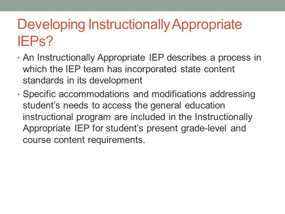 Developing Instructionally Appropriate IEPs