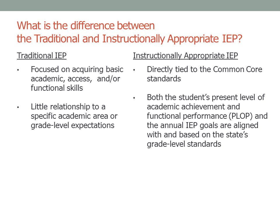 What is the difference between the Traditional and Instructionally Appropriate IEP